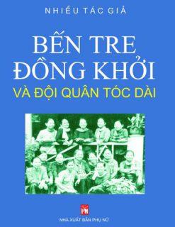 Ben-tre-dong-khoi-va-doi-quan-toc-dai